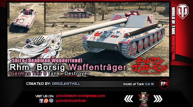 WoT SKIN: German  Tier 8 TD – Rhm Borsig (Shiro) [Ver 1.0]